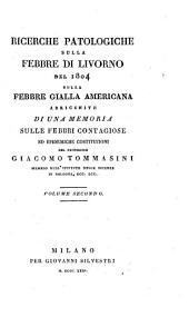 Ricerche Patologiche Sulla Febbre Di Livorno Del 1804