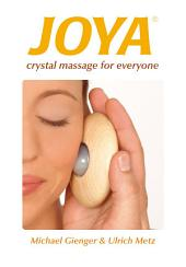 Joya®: Crystal Massage for Everyone