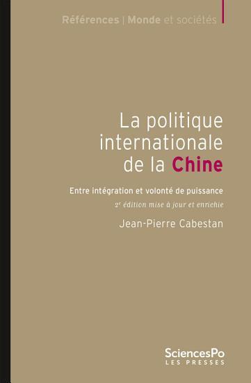 La politique internationale de la Chine   2e   dition PDF