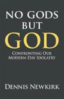 No Gods But God Book