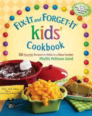 Fix It and Forget It kids  Cookbook