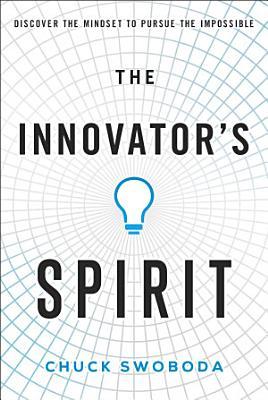The Innovator s Spirit