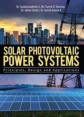 Solar Photovoltaic Power Systems