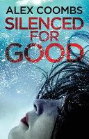 Silenced For Good Book PDF