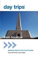 DAY TRIPS FROM HOUSTON  GETAWAY 2ED PDF