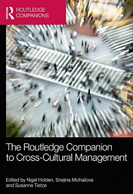 The Routledge Companion to Cross Cultural Management