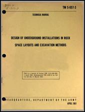 DESIGN OF UNDERGROUND INSTALLATIONS IN ROCK: Army Tech Manual TM 5-857-3