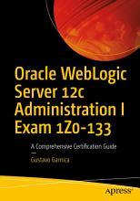 Oracle WebLogic Server 12c Administration I Exam 1Z0 133 PDF