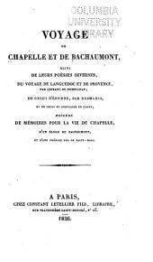 Voyage de Chapelle et de Bachaumont: suivi de leurs poésies diverses, du Voyage de Languedoc et de Provence