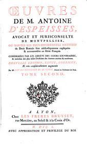Oeuvres: où toutes les plus importantes matières du droit romain sont méthodiquement expliquées et accomodées au droit françois, Volume2