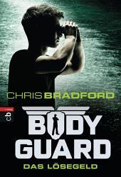 Bodyguard - Das Lösegeld