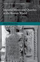 Imperial Mines and Quarries in the Roman World PDF
