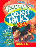 Collect-N-Do Object Talks for Kids
