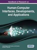 Handbook of Research on Human Computer Interfaces  Developments  and Applications PDF