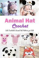 Animal Hat Crochet PDF