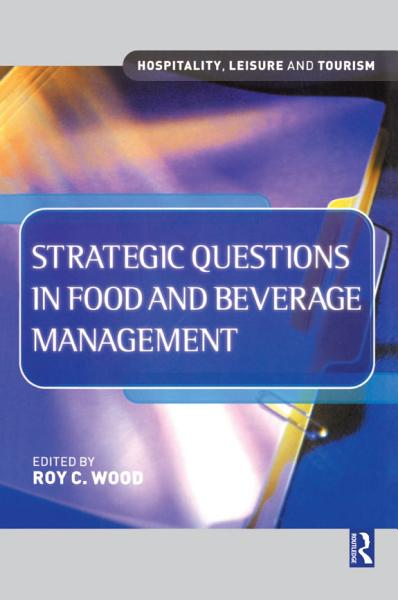 Strategic Questions in Food and Beverage Management PDF