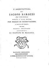 L'architettura di Jacopo Barozzi da Vignola: ridotta a facile metodo per mezzo di osservazioni a profitto de'studenti