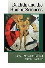 Bakhtin and the Human Sciences