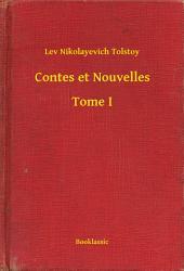 Contes et Nouvelles -: Volume1