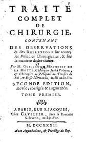 Traite complet de chirurgie (etc.) 2. ed. augm: Volume1