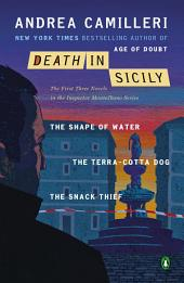 Death in Sicily: The First Three Novels in the Inspector Montalbano Series--The Shape of Water;The Terra-Cotta Dog; The Snack Thief