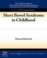 Short Bowel Syndrome in Childhood