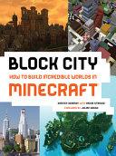 Block City  Incredible Minecraft Worlds PDF