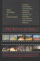 The Battle of Adwa: Reflections on Ethiopia's Historic Victory Against European Colonialism