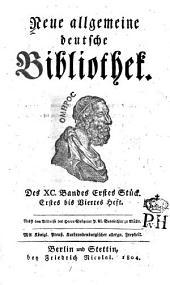 Neue allgemeine deutsche Bibliothek: Band 90