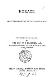 Horace. Selected Odes for the use of schools, with intr. and notes by W.J. Brodribb