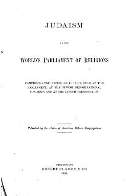 Judaism at the World s Parliament of Religions PDF