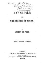 May carols; or, The month of Mary ... Second edition, enlarged