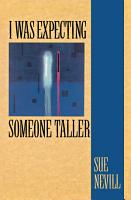 I Was Expecting Someone Taller PDF