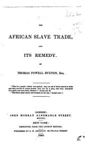 The African Slave Trade and Its Remedy