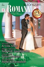 Romana különszám 70. kötet: A villa titka, Bepótolt nászéjszaka, Nyári románc, Sarki könyvesbolt