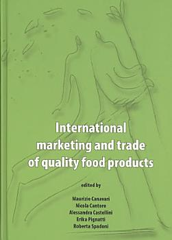 International marketing and trade of quality food products PDF
