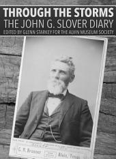 Through the Storms: The John G. Slover Diary