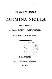 Joannis Meli Carmina Sicula, Lat. reddita a V. Raymundio