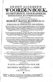 Groot algemeen historisch, geografisch, genealogisch, en oordeelkundig woorden-boek ...: Volume 2
