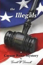 the Illegals: A Carson Reno Mystery