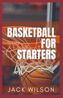 Basketball for Starters
