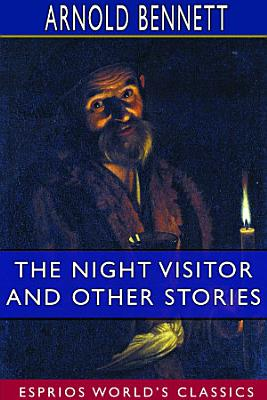 The Night Visitor and Other Stories  Esprios Classics  PDF