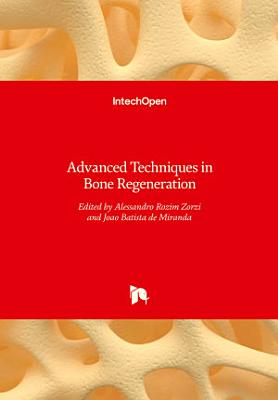 Advanced Techniques in Bone Regeneration