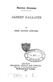 Albert Gallatin: Volume 13