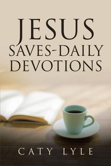 Jesus Saves Daily Devotions PDF
