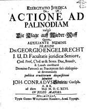 Exercitatio iuridica de actione ad palinodiam, vulgò die Klage auff Wieder-Ruff