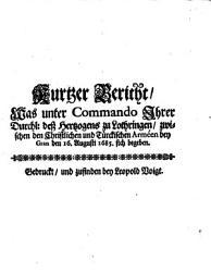 Kurtzer Bericht  Was unter Commando Ihrer Durchl  de   Hertzogens zu Lothringen  zwishcen den Christlichen und T  rckischen Arm  e bey Gran den 16  Augusti 1685  sich begeben PDF
