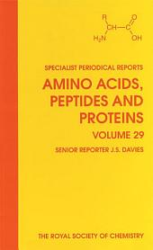 Amino Acids, Peptides and Proteins: Volume 29