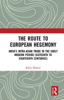The Route to European Hegemony PDF
