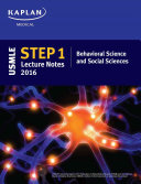 USMLE Step 1 Behavioral Science and Social Sciences Lecture Notes 2016